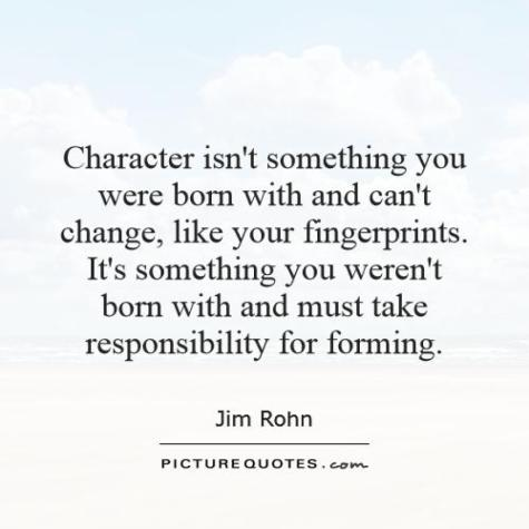 https://shivashaktikripa.files.wordpress.com/2019/08/character-isnt-something-you-were-born-with-and-cant-change-like-your-fingerprints-its-something-quote-1.jpg?resize=900%2C900